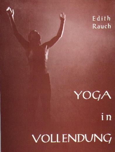 Yoga in Vollendung
