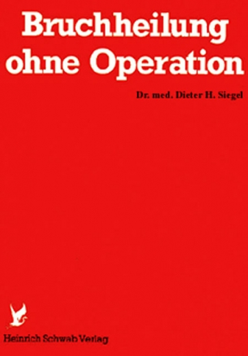 Bruchheilung ohne Operation