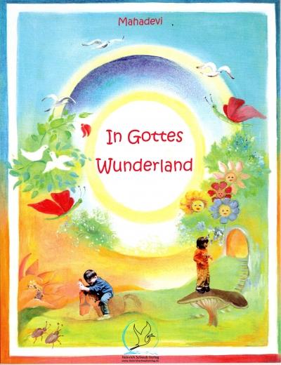 In Gottes Wunderland
