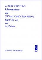 Albert Einsteins Relativitätstheorie und Swami Omkaranandas Begriff der Zeit und des Zeitlosen