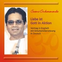 Liebe ist Gott in Aktion – 1 CD Simultan-Übersetzung.