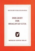 Der Geist der Bhagavad Gita