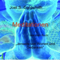 """Meditationen aus dem Buch """"Jenseits von Worten und Gedanken"""" - 1CD"""