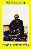 Die Botschaft Swami Sivanandas
