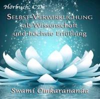 Selbst-Verwirklichung als Wissenschaft und höchste Erfüllung - 3 CDs