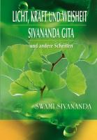 Licht, Kraft und Weisheit, Sivananda Gita (e-book)