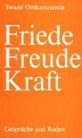 Friede, Freude, Kraft