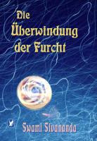 Die Überwindung der Furcht (e-book)