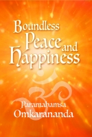 Boundless Peace and Happiness