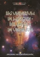 Das Universum im Menschen - der Mensch im Universum