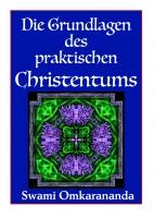 Die Grundlagen des praktischen Christentums